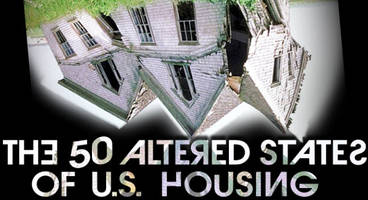 the 50 altered states of american housing