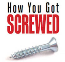 how you got screwed - a user's guide to a rigged system