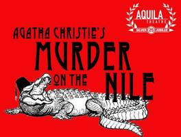 Review: 'Murder on the Nile' by Aquila Theatre