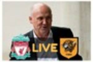 liverpool fc vs hull city live plus the latest news and rumours