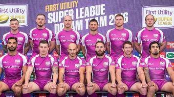 super league dream team 2016: six hull fc players named in team of the year