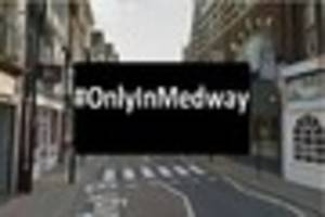 thirteen reasons you know you are in the medway towns #onlyinmedw...