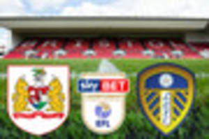 bristol city vs leeds united live score and goal updates: team...