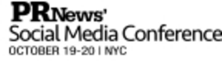 Latest Social Media Trends, Tactics and Technologies are the Focus of PR News' Oct. 20 Event in New York City; Early Bird Ends Sept. 30