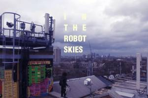 look ma, no hands! this sci-fi film was shot entirely with drones on autopilot