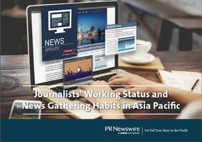 PR Newswire's Journalist Survey Reveals Press Releases as the Most Trusted Source for News Stories