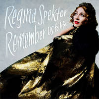 regina spektor: remember us to life