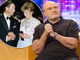 'i didn't know they were splitting up': phil collins reveals he played 'completely insensitive' hit separate lives at princess diana's birthday party ahead of separation