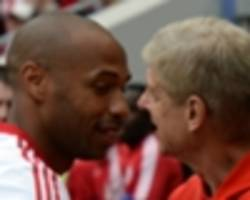 thierry henry: why wenger is the wrong man for england job