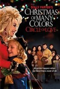 Christmas of Many Colors: Circle of Love - cast: Alyvia Alyn Lind, Jennifer Nettles, Ricky Schroder, Gerald McRaney, Dolly Parton, Kelli Berglund, Hannah Nordberg, Jane McNeill, Kennedy Brice, Mary Lane Haskell, Stella Parton, Alana Cavanaugh