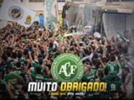 chapecoense thank the world for their support as after colombia plane crash tragedy