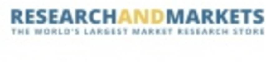Global Market Report On 1,1'-Diadamantyl 2016: Market Supply Status & Trend Forecast - Research and Markets