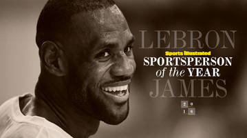 Crowning The King: LeBron James is Sports Illustrated's 2016 Sportsperson of the Year