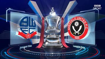 fa cup: bolton wanderers 3-2 sheffield united highlights