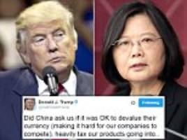 Defiant Trump lashes out at critics on Twitter over conversation with Taiwan's president as aides downplay potential diplomatic row with China
