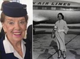 why the world's oldest flight attendant has no plans to hang up her uniform yet: eighty-year-old reveals her life of glamour at 30,000 feet - over six decades