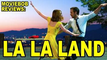 MovieBob Reviews: LA LA LAND
