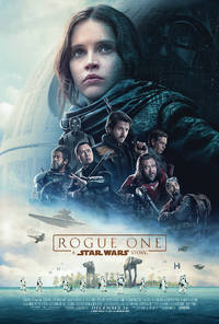 MOVIE REVIEW: Rogue One : A Star Wars Story