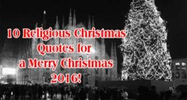 10 religious christmas quotes for a merry christmas 2016!