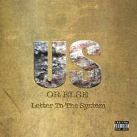 T.I.: Us or Else: Letter to the System