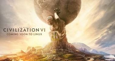 It's Official: Sid Meier's Civilization VI Is Coming to Linux and SteamOS, Soon