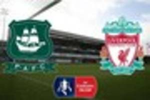 what time does plymouth argyle v liverpool kick off and what tv...