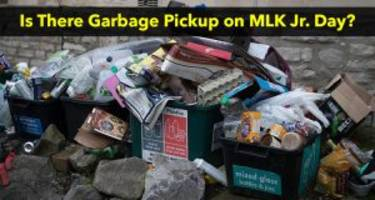 Is There Garbage Pickup on MLK Day?