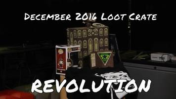 December 2016's Loot Crate brought the revolution