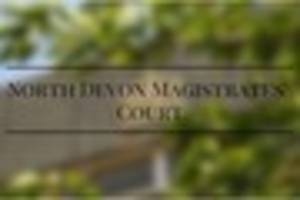 Around the courts: People convicted at North Devon Magistrates'...