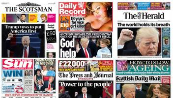 Scotland's papers: Trump's vow of 'people power'