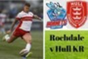 rochdale hornets v hull kr live - build-up, match updates and...
