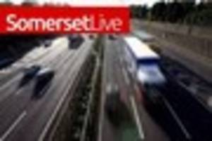 Somerset LIVE: Traffic and travel updates including weather and...