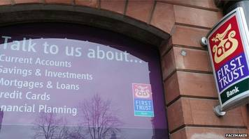 first trust to close half its branches in northern ireland