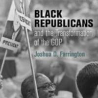 v books: prof. joshua farrington discusses 'black republicans and the transformation of the gop'