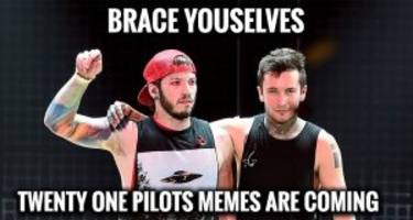 what's so great about twenty one pilots? these 15 rib-tickling memes will show you