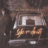 the notorious b.i.g.: life after death
