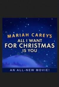 All I Want for Christmas Is You - cast: Mariah Carey, Breanna Yde, Henry Winkler, Lacey Chabert, Phil Morris, Laya Hayes, Keiko Agena