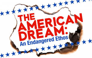 the american dream: an endangered ethos