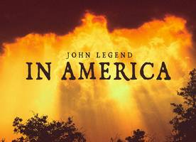 John Legend Expresses His Anger and Hope in 'In America'