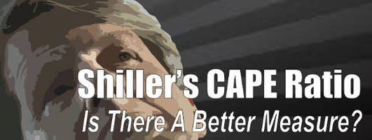 shiller's cape – is there a better measure?