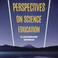 Thought Leaders Take on Science Education's Leadership-Level Challenges in New NSTA Book