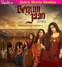 Begum Jaan quick movie review: Vidya Balan's powerful performance makes this partition drama watchable