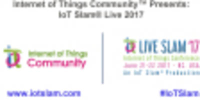 IoT Community™ Unveils Its IoT Slam® Live Internet of Things Conference Agenda