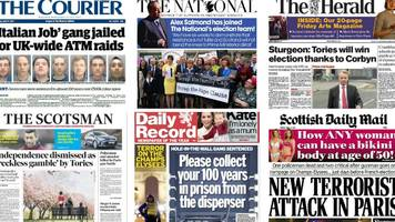 Scotland's papers: Paris attack and 'Italian Job' gang jailed