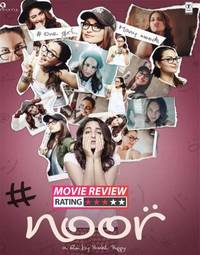 Noor movie review: Sonakshi Sinha strikes back with an endearing act in this feel-good entertainer