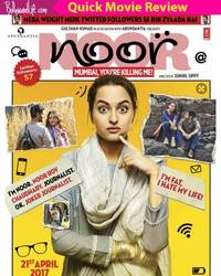 Noor quick movie review: Sonakshi Sinha totally rocks as the bumbling journalist in this breezy chick flick
