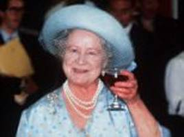 the queen mother was even thirstier and more irrepressible