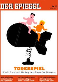 Der Spiegel's latest cover features Donald Trump and Kim Jong Un sitting on a warhead in diapers