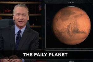 bill maher: stop 'trashing earth because we've got mars' as 'back-up' (video)