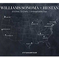 WILLIAMS SONOMA LAUNCHES 10-CITY CULINARY TOUR WITH HESTAN COOKWARE